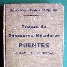 Militaria: PUENTES. TROPAS DE ZAPADORES-MINADORES. REGLAMENTO DEL OFICIAL. 1925. Lote 40642442