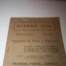 Militaria: GUARDIA CIVIL REGLAMENTO DE ARMAS Y EXPLOSIVOS. Lote 40643202