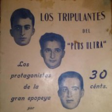 Militaria: RARISIMO LOS TRIPULANTES DEL PLUS ULTRA LOS PROTAGONISTAS DE LA GRAN EPOPEYA 1926 AVIACION. Lote 40664102