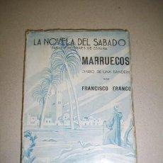 Militaria: FRANCO, FRANCISCO. MARRUECOS : DIARIO DE UNA BANDERA. Lote 40963652
