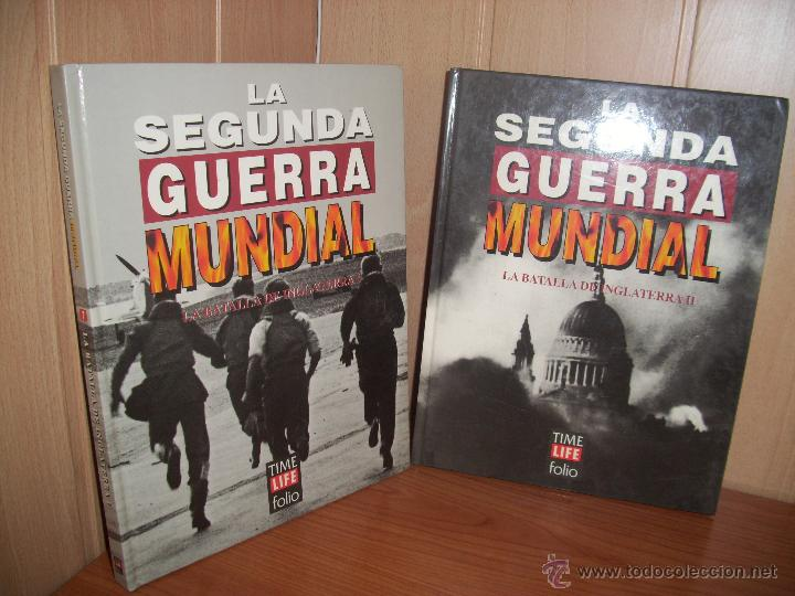 LA SEGUNDA GUERRA MUNDIAL: LA BATALLA DE INGLATERRA I Y II - TIME LIFE FOLIO (Militar - Libros y Literatura Militar)