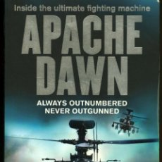 Militaria: INSIDE THE ULTIMATE FIGTHING MACHINE, APACHE DAWN: ALWAYS OUTNUMBERED NEVER OUTGUNNED - DAMIEN LEWIS. Lote 40871645