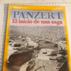 Militaria: MILITAR ALEMANIA: PANZER I INICIO DE UNA SAGA ARMAS DE GUERRA 1 LUCAS MOLINA FRANCO MB. Lote 197170886