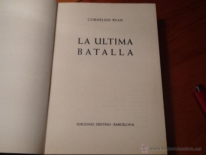 Militaria: La última batalla de ediciones destino. Primera edición 1966. - Foto 5 - 41027958