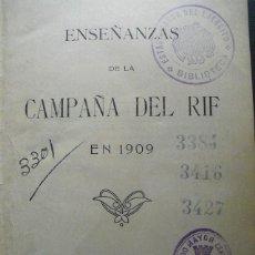 Militaria: 1911 ENSEÑANZAS DE LA CAMPAÑA DEL RIF EN 1909. Lote 41153357
