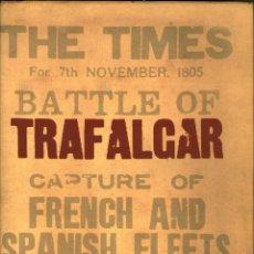 Militaria: TRAFALGAR, THE UNTOLD STORY OF THE GREATEST SEA BATTLE IN HISTORY - NICHOLAS BEST (TAPA DURA ). Lote 41357350