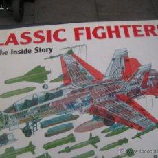 Militaria: CLASSIC FIGHTERS, DE RAY BONDS, CHARTWELL BOOKS. Lote 41481036