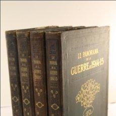 Militaria: LE PANORAMA DE LA GUERRE. I GUERRA MUNDIAL - 4 TOMOS. 1914-1916 - LIBROS EN FRANCÉS. ED. TALLANDIER. Lote 41541822