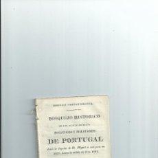 Militaria: BOSQUEJO HISTÓRICO DE LOS ACONTECIMIENTOS POLÍTICOS Y MILITARES DE PORTUGAL. OBRA DESCONOCIDA. Lote 41580181