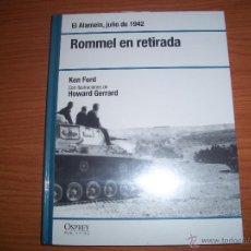 Militaria: OSPREY 2ª GUERRA MUNDIAL : ROMMEL EN RETIRADA. Lote 56208688