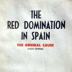 Militaria: LA DOMINACION ROJA EN ESPAÑA - LIBRO DE GRAN INTERES Y DE INVESTIGACION SOBRE LA DOMINACION ROJA. Lote 42088842