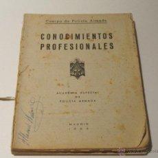 Militaria: CUERPO DE POLICIA ARMADA. CONOCIMIENTOS PROFESIONALES. ACADEMIA ESPECIAL DE POLICIA ARMADA 1962. Lote 42090424