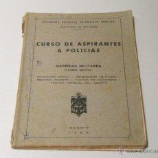Militaria: CURSO DE ASPIRANTES A POLICIAS. MATERIAS MILITARES (PRIMER GRUPO). ACADEMIA ESP. POLICIA ARMADA 1962. Lote 42090549