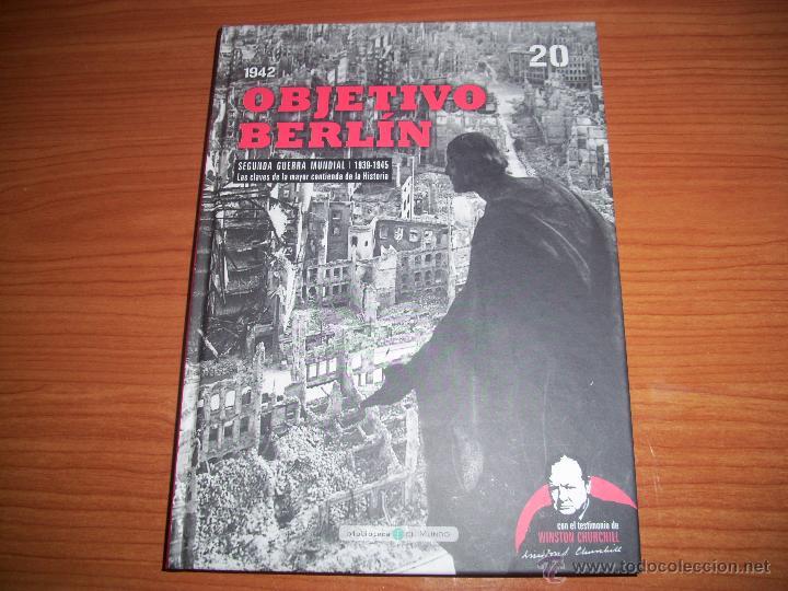 SEGUNDA GUERRA MUNDIAL Nº 20 - OBJETIVO BERLIN (Militar - Libros y Literatura Militar)
