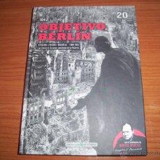 Militaria: SEGUNDA GUERRA MUNDIAL Nº 20 - OBJETIVO BERLIN. Lote 42149105