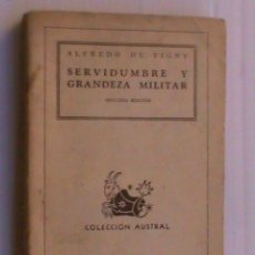 Militaria - SERVIDUMBRE Y GRANDEZA MILITAR. DE ALFREDO DE VIGNY . 1945. - 42196238