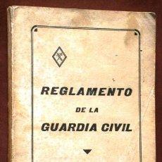 Militaria: REGLAMENTO DE LA GUARDIA CIVIL POR IMPRENTA ESCUELA HUÉRFANOS DEL CUERPO EN MADRID 1969 2ª EDICIÓN. Lote 42956428