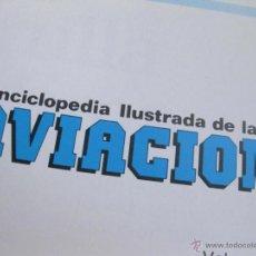 Militaria: ENCICLOPEDIA ILUSTRADA DE LA AVIACION TOMO 1 2 Y 3 - VENDO TAMBIEN JUNTOS -. Lote 42468893