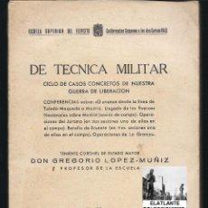 Militaria: DE TÉCNICA MILITAR - CICLO DE CASOS CONCRETOS DE NUESTRA GUERRA DE LIBERACIÓN - GUERRA CIVIL. Lote 42748565