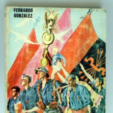 Militaria: MEMORIAS DE UN FASCISTA ESPAÑOL FERNANDO GONZÁLEZ EDITORIAL PERSONAS 1976. Lote 42772757