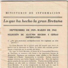 Militaria - MINISTERIO DE INFORMACION - LO QUE HA HECHO LA GRAN BRETAÑA - HECHOS Y CIFRAS IMPORTANTES 1939-1943 - 42826460