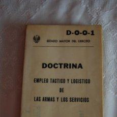 Militaria: D-0-0-1 DOCTRINA: EMPLEO TÁCTICO Y LOGÍSTICO DE LAS ARMAS Y LOS SERVICIOS. . Lote 42888809