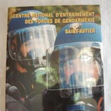Militaria: CENTRE NATIONAL D´ENTRAINEMENT DES FORCES DE GENDARMERIE. SAINT-ASTIER 1969-1999.. Lote 43133123