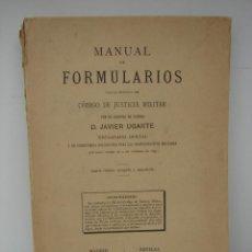 Militaria: MANUAL DE FORMULARIOS PARA LA PRÁCTICA DEL CÓDIGO DE JUSTICIA MILITAR - AUDITOR DE GUERRA D.UGARTE. Lote 43191182