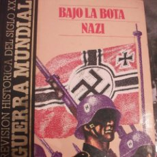 Militaria: BAJO LA BOTA NAZI LIBRO GUERRA MUNDIAL. Lote 43344360