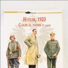 Militaria: LIBRO COLECCIÓN STUG3 - HITLER, 1923. GOLPE AL PODER (1ª PARTE) - ED. GALLAND BOOKS - 2011. Lote 43430350