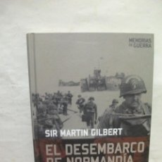 Militaria: EL DESEMBARCO DE NORMANDÍA. SIR MARTIN GILBERT. Lote 43487718