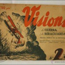 Militaria: ANTIGUA PUBLICACIÓN VISIONS DE GUERRA Y RERAGUARDA - SERIE B. Nº 2 - 1937 - FOTOS A. CENTELLES. Lote 43564693