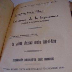 Militaria: 1930.- GUERRA DE MARRUECOS. LECCIONES DE LA EXPERIENCIA. LA ACCIÓN DECISIVA CONTRA ABD EL KRIM LIBRO. Lote 43581945