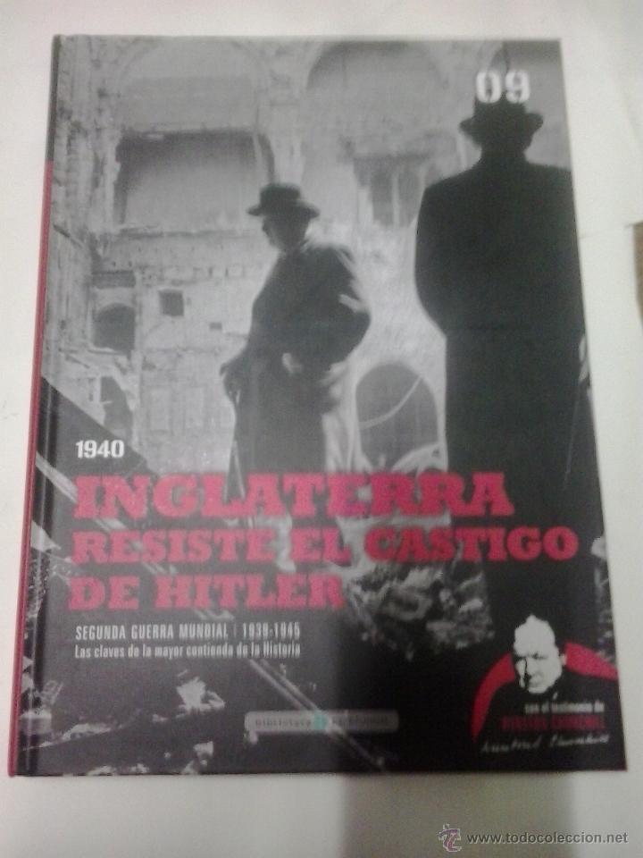9-INGLATERRA RESISTE EL CASTIGO DE HITLER-SEGUNDA GUERRA MUNDIAL -LAS CLAVES DE LA MAYOR CONTIENDA (Militar - Libros y Literatura Militar)