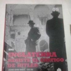 Militaria: 9-INGLATERRA RESISTE EL CASTIGO DE HITLER-SEGUNDA GUERRA MUNDIAL -LAS CLAVES DE LA MAYOR CONTIENDA. Lote 54132983
