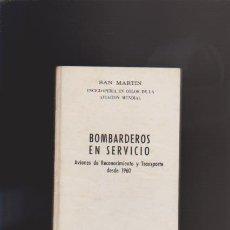 Militaria: AVIACION - BOMBARDEROS EN SERVICIO - KENNETH MUNSON - EDITORIAL SAN MARTÍN 1972 / ILUSTRADO. Lote 43889554