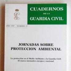 Militaria: CUADERNOS DE LA GUARDIA CIVIL, Nº 17, AÑO 1997.. Lote 43901357