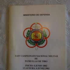 Militaria: Mº DE DEFENSA, XXIV CAMPEONATO NACIONAL MILITAR DE PATRULLAS DE TIRO. . Lote 43927389
