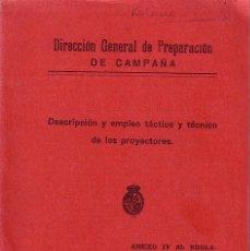 Militaria: ANEXO IV AL REGLAMENTO PARA LA INSTRUCCIÓN DE TIRO DE LA ARTILLERIA. DIRECCION GENERAL DE PREPARACIO. Lote 43988612