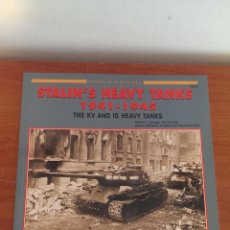 Militaria: STALIN´ HEAVY TANKS 1941/ 1945. Lote 44081868
