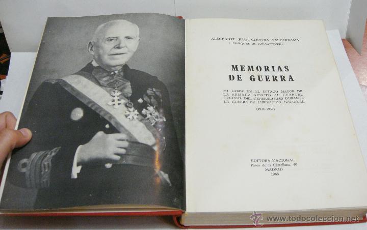 MEMORIAS DE GUERRA. ALMIRANTE JUAN CERVERA. 1968. (Militar - Libros y Literatura Militar)
