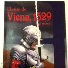 Militaria: EL SITIO DE VIENA, 1529. Lote 44090270