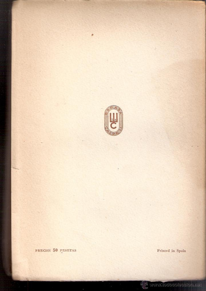 Militaria: España tenía razón. 1939 - 1945. Jose María Doussinague. Espasa Calpe, S.A. 1ª edición. 1949 - Foto 4 - 44249556