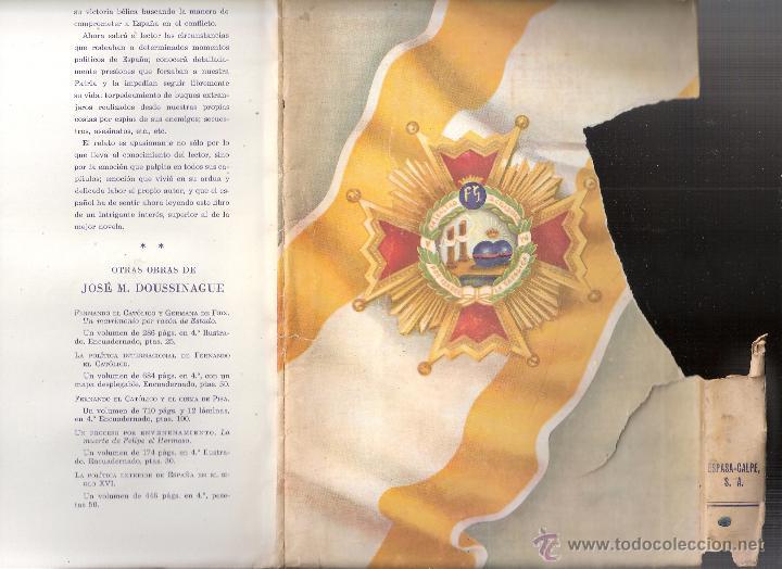Militaria: España tenía razón. 1939 - 1945. Jose María Doussinague. Espasa Calpe, S.A. 1ª edición. 1949 - Foto 6 - 44249556