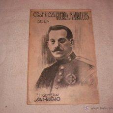 Militaria: CRONICA DE LA GUERRA DE MARRUECOS. Nº 5 EL GENERAL SANJURJO. Lote 44265047