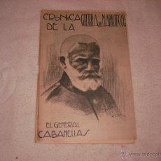Militaria: CRONICA DE LA GUERRA DE MARRUECOS. Nº 6 EL GENERAL CABANELLAS. Lote 44265078