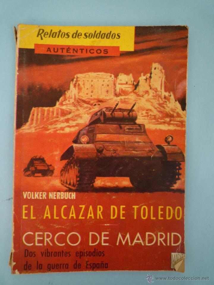 EL ALCÁZAR DE TOLEDO. CERCO DE MADRID. GUERRA CIVIL (Militar - Libros y Literatura Militar)