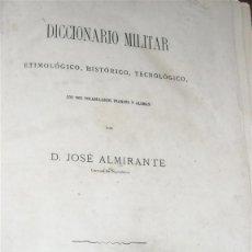 Militaria: DICCIONARIO MILITAR POR D. JOSE ALMIRANTE. Lote 44677385