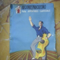 Militaria: LIBRO NACIONAL SINDICALISMO PARA JOVENES CAMPESINOS. Lote 44818731