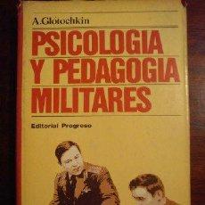 Militaria: PSICOLOGIA Y PEDAGOGIA MILITARES GLOTOCHKIN. Lote 44830364